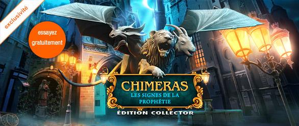 Chimeras: Les Signes de la Prophétie Edition Collector