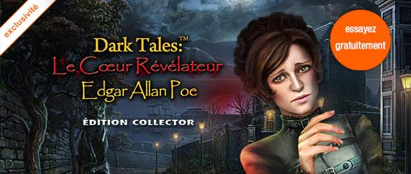 Dark Tales: Le Coeur Révélateur Edgar Allan Poe Édition Collector
