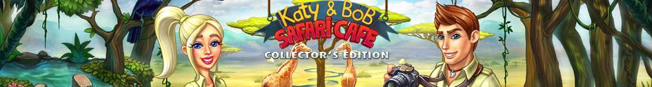Katy And Bob Safari Cafe Edition Collector