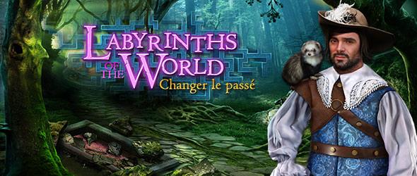 Labyrinths of the World: Changer le Passé