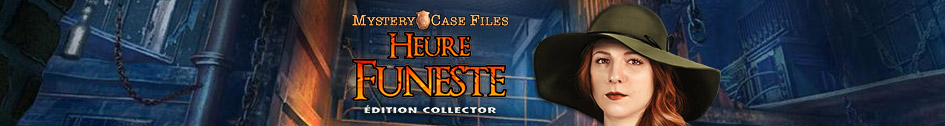 Mystery Case Files: Heure Funeste Édition Collector