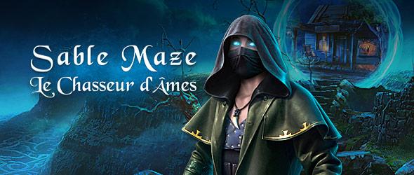 Sable Maze: Le Chasseur d'Âmes
