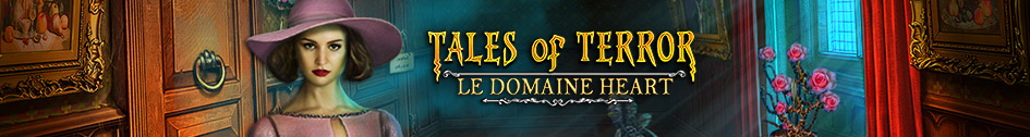 Tales of Terror: Le Domaine Heart