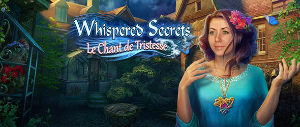 Whispered Secrets: Le Chant de Tristesse