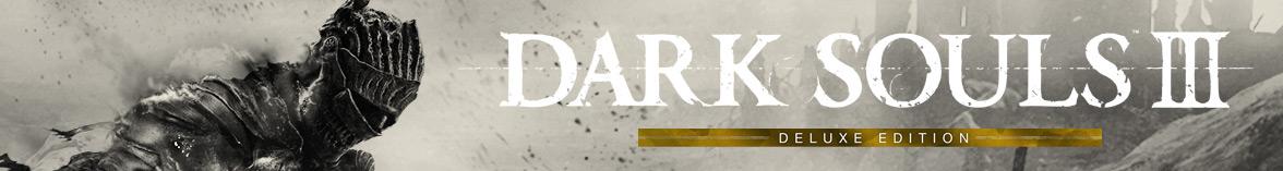 Dark Souls III - Deluxe Edition
