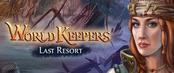 World Keepers Last Resort