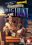 Borderlands 2 DLC - La Chasse au gros gibier de Sir Hammerlock