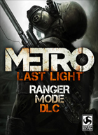Metro: Last Light Ranger Mode DLC