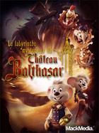 Le labyrinthe mystérieux du Château Balthazar