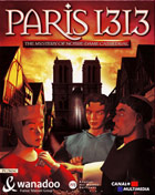 Paris 1313 Le disparu de Notre Dame