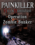 Painkiller Hell &amp; Damnation Operation - Zombie Bunker (PC- Mac)