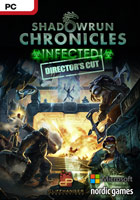 Shadowrun Chronicles: INFECTED Director's Cut