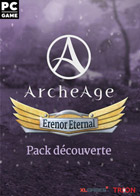 ArcheAge - Erenor Eternal Pack découverte