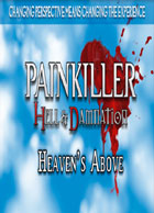 Painkiller Hell & Damnation - Heaven's Above (DLC 5)