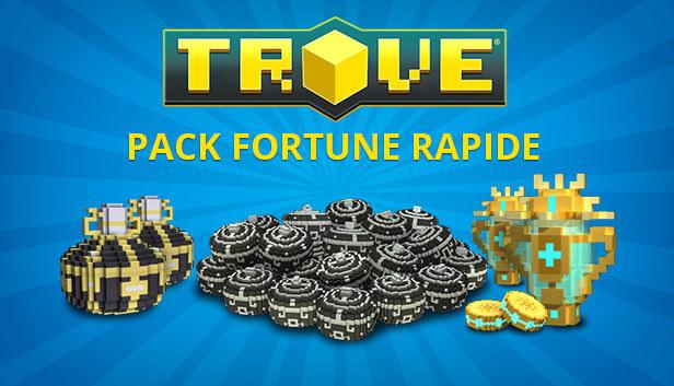 Trove - Fast Fortune Pack