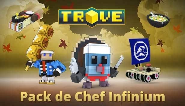 Trove - Infinium Chef Pack