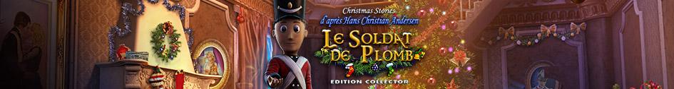 Christmas Stories 3: Le Soldat de Plomb d'après H. C. Andersen Edition Collector