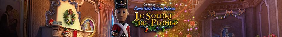 Christmas Stories 3: Le Soldat de Plomb d'après H. C. Andersen