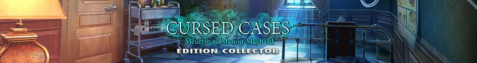Cursed Cases: Meurtre au Manoir Maybard Édition Collector