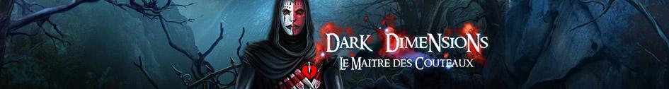 Dark Dimensions: le Maître des Couteaux