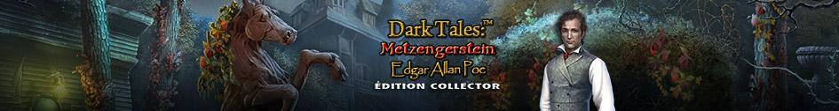 Dark Tales: Metzengerstein Edgar Allan Poe Édition Collector