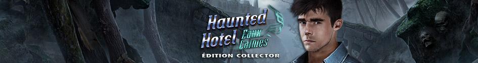 Haunted Hotel: Eaux Calmes Édition Collector