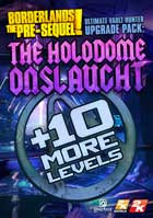 Borderlands The Pre-Sequel: Ultimate Vault Hunter Upgrade Pack: The Holodome Onslaught (DLC)
