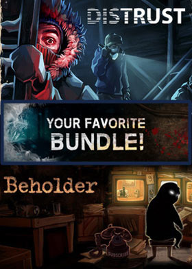 Your Favorite Bundle (Distrust + Beholder)