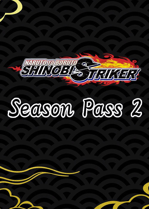 Naruto to Boruto Shinobi Striker Season Pass 2