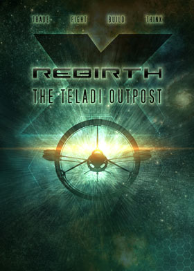 X Rebirth - The Teladi Outpost (DLC 1)