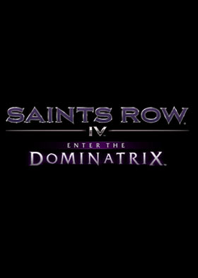 Saints Row IV - Enter The Dominatrix (DLC)