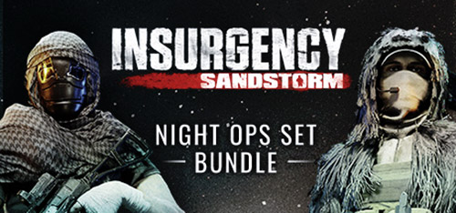Insurgency: Sandstorm - Night Ops Set Bundle (DLC)