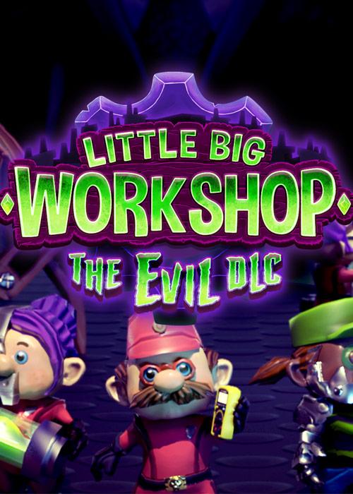 Little Big Workshop - The Evil (DLC)