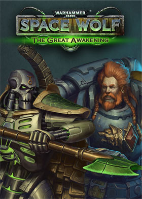 Warhammer 40,000: Space Wolf - Saga of the Great Awakening (DLC)