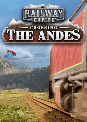 Railway Empire - Crossing the Andes (DLC)