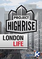 Project Highrise: London Life (DLC)