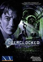 Overclocked - Thérapie de Choc : Présentation télécharger.com