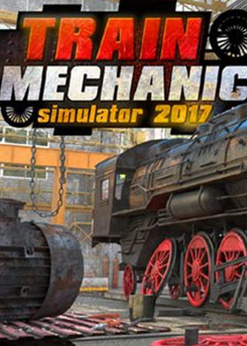 Train Mechanic Simulator 2017