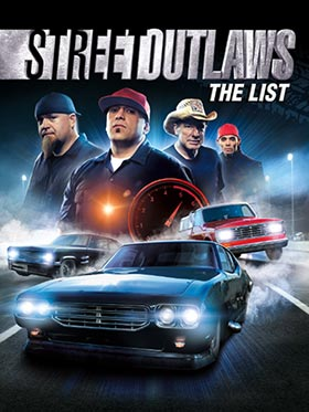 Street Outlaws : The List