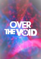 Over The Void : Présentation télécharger.com