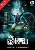 Lords of Football – Super Training (DLC)