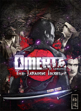 Omerta City of Gangsters - The Japanese Incentive (DLC)