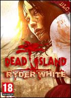 Scarica Dead Island - Ryder White DLC