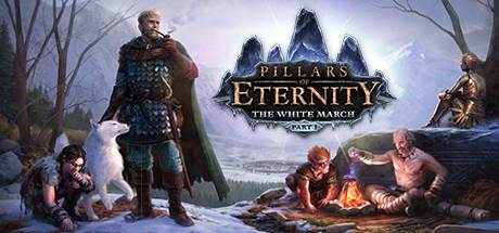Pillars of Eternity - The White March: Part I